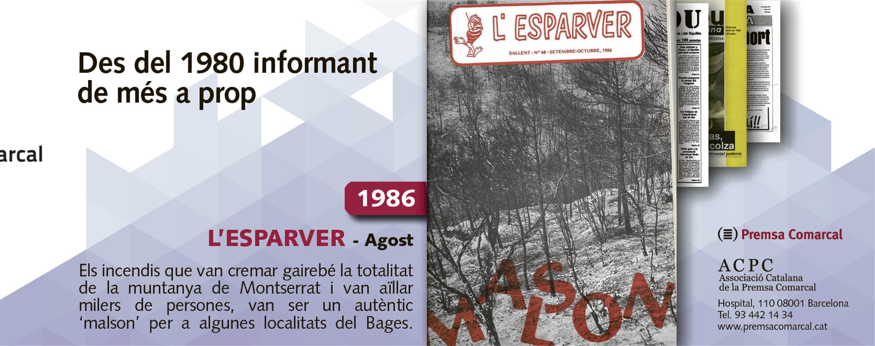 'L'Esparver' i l'incendi a Montserrat del 86 a la campanya de l'ACPC