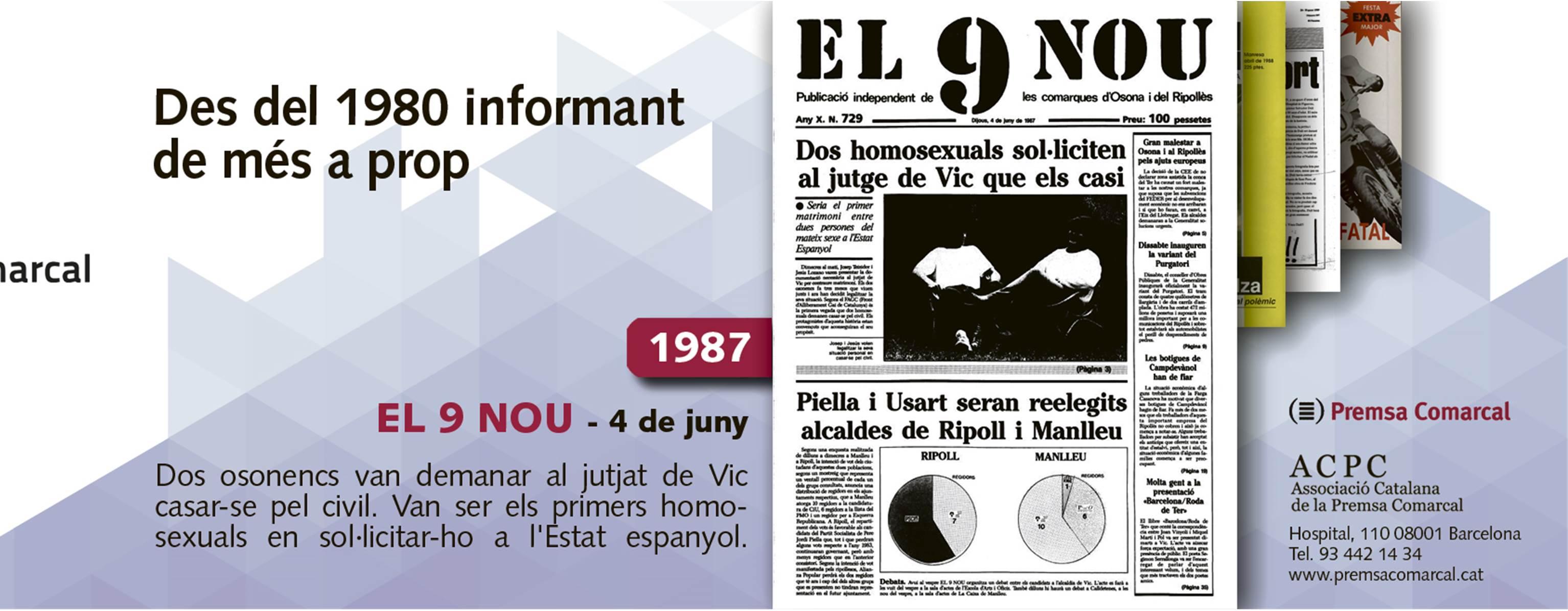 El primer casament homosexual va ser osonenc el 1987; a la campanya de l'ACPC
