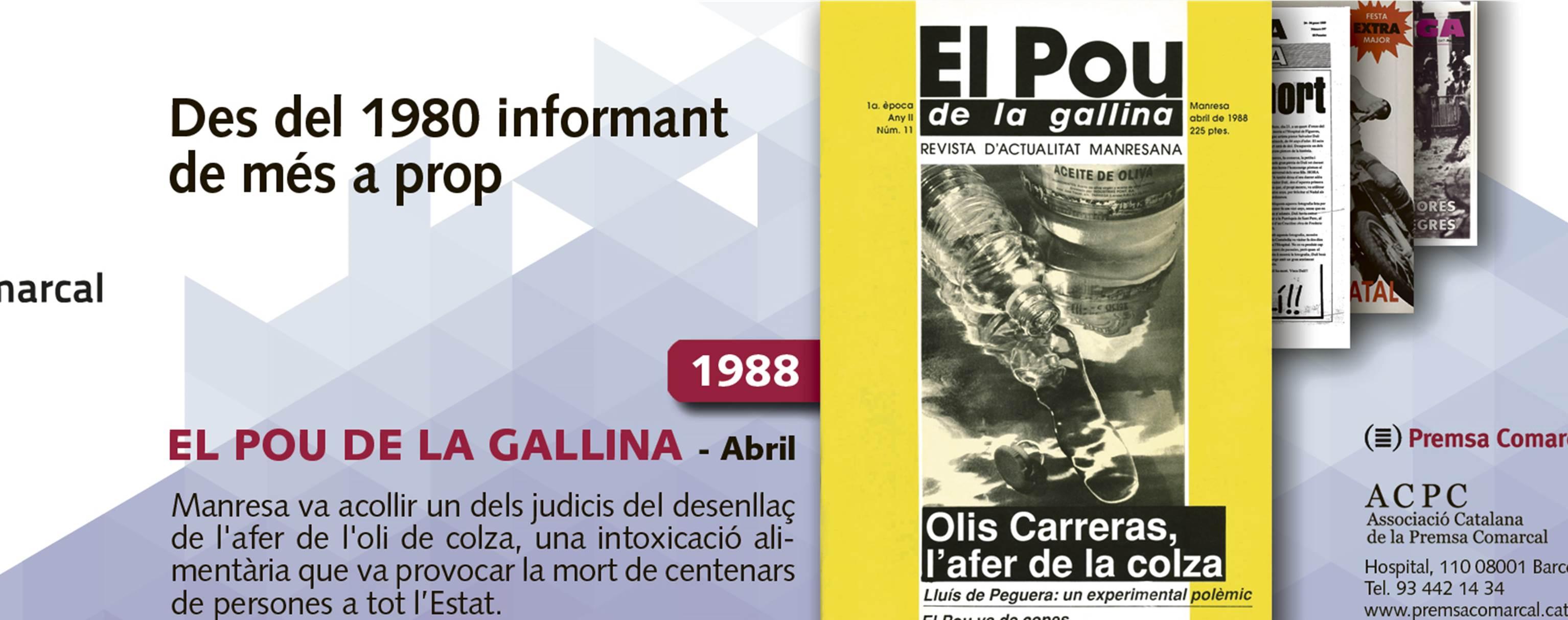 L'afer de la colza l'any 1988 a 'El Pou de la Gallina' en la campanya de l'ACPC