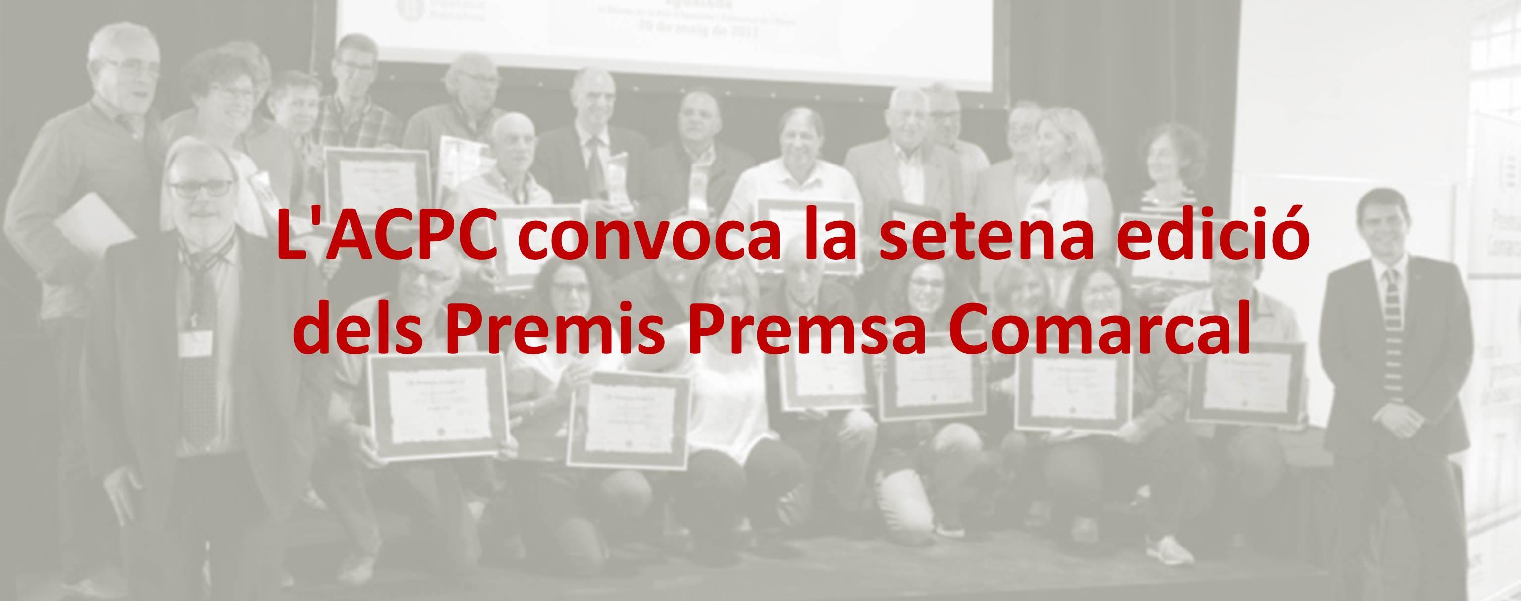 L'ACPC convoca la setena edició dels Premis Premsa Comarcal